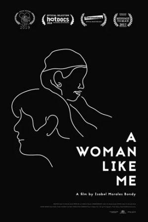 مستند کوتاه A Woman Like Me
