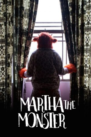 فیلم کوتاه Martha the monster