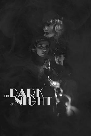 فیلم کوتاه The Dark of Night