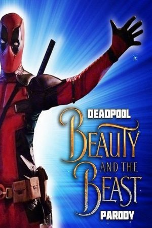 فیلم کوتاه Deadpool Musical: Beauty and the Beast Gaston Parody