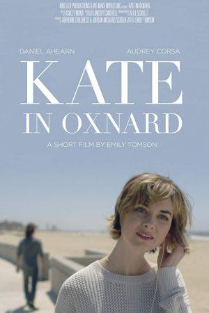 فیلم کوتاه Kate in Oxnard