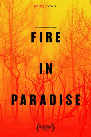 مستند کوتاه Fire in Paradise