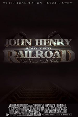 فیلم کوتاه John Henry and the Railroad