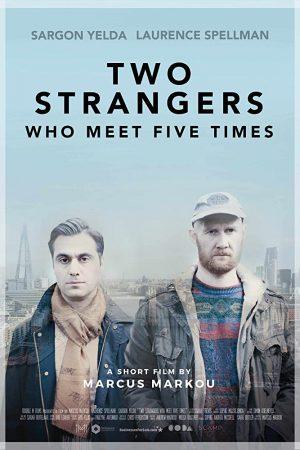 فیلم کوتاه Two Strangers Who Meet Five Times
