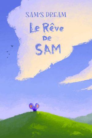انیمیشن کوتاه Le Rêve de Sam