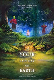 فیلم کوتاه Your Last Day on Earth