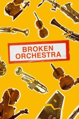مستند کوتاه Broken Orchestra