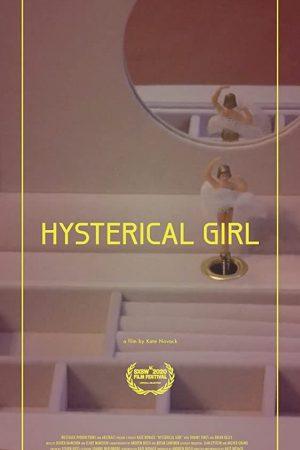 مستند کوتاه Hysterical Girl