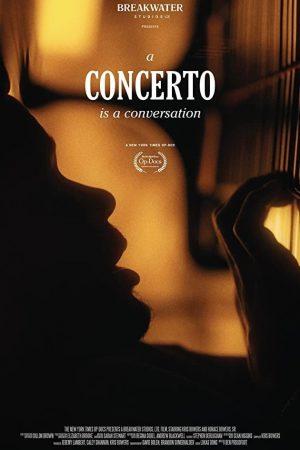 مستند کوتاه A Concerto Is a Conversation
