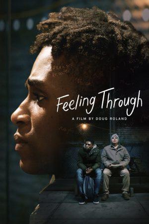 فیلم کوتاه Feeling Through