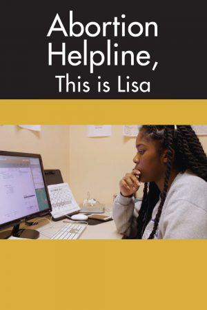 مستند کوتاه Abortion Helpline, This Is Lisa