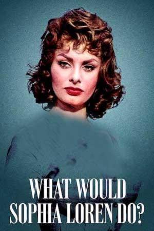 مستند کوتاه What Would Sophia Loren Do?