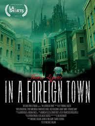 فیلم کوتاه In a Foreign Town