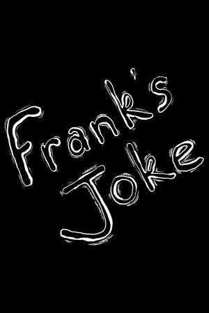 انیمیشن کوتاه Frank's Joke