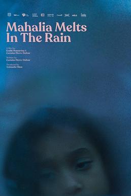 فیلم کوتاه Mahalia Melts in the Rain